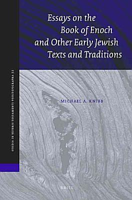 Essays on the Book of Enoch and Other Early Jewish Texts and Traditions