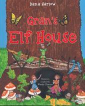 GRANS ELF HOUSE