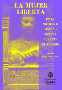 La mujer liberta en la sociedad hispano romana durante el imperio PDF
