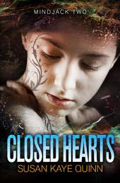 Closed Hearts (Mindjack Series Book Two)