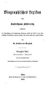 Biographisches Lexikon des Kaiserthums Oesterreich, enthaltend die Lebensskizzen der denkwürdigen Personen, welche 1750 bis 1850 im Kaiserstaate und in seinen Kronländern gelebt haben