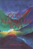 God s Relentless Love
