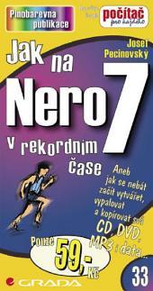 Jak na Nero 7: v rekordním čase