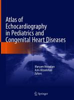 Atlas of Echocardiography in Pediatrics and Congenital Heart Diseases PDF