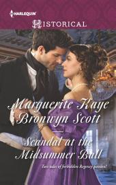 Scandal at the Midsummer Ball: The Officer's Temptation\The Debutante's Awakening