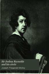 Sir Joshua Reynolds and his circle: Volume 1