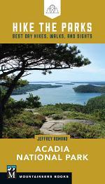 Hike the Parks: Acadia National Park