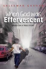 When God Was Effervescent PDF