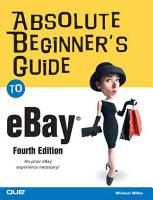 Absolute Beginner s Guide to EBay PDF