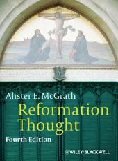 Reformation Thought: An Introduction, Edition 4
