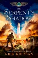 The Kane Chronicles  Book Three  The Serpent s Shadow PDF