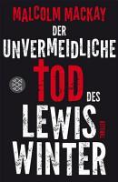 Der unvermeidliche Tod des Lewis Winter PDF