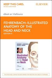 Illustrated Anatomy of the Head and Neck: Edition 5