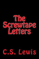 The Screwtape Letters by C  S  Lewis PDF