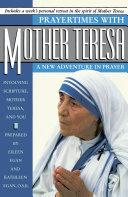 Prayertimes with Mother Teresa