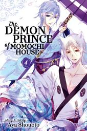 The Demon Prince of Momochi House: Volume 4