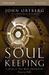 Soul Keeping Study Guide Book PDF