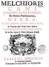 Opera, cum praefatione instar prologi galeati illustrata à P. Hyacintho Serry...