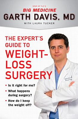 The Expert s Guide to Weight Loss Surgery