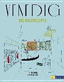 Venedig   Die Kultrezepte PDF