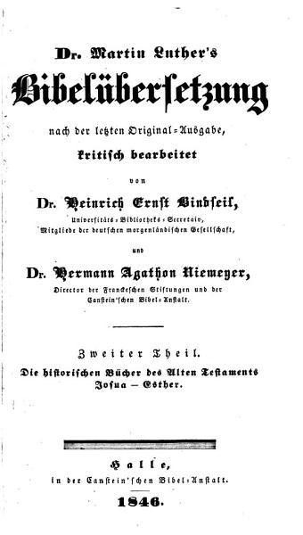 Dr Martin Luthers Bibelubersetzung Nach Der Letzten Original Ausg