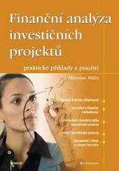Finanční analýza investičních projektů: praktické příklady a použití