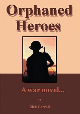 Orphaned Heroes