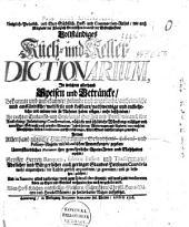 Vollständiges Küch- und Keller-Dictionarium ...
