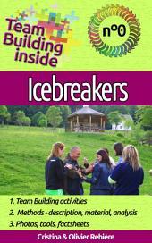 Team Building inside 0 - icebreakers: Create and live the team spirit!