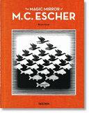 The Magic Mirror of M. C. Escher