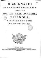 Diccionario de la lengua castellana compuesto por la real academia espa  ola  reducido    un tomo para sumas f  cil uso PDF