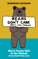 Bears Don T Care About Your Problems Book PDF