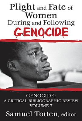 Plight and Fate of Women During and Following Genocide PDF