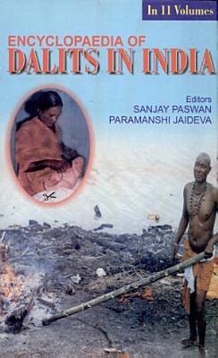 Encyclopaedia of Dalits in India  General study