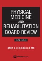 Physical Medicine and Rehabilitation Board Review  Third Edition PDF