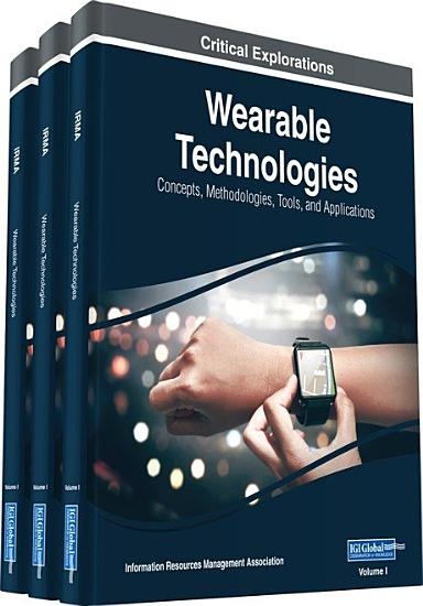 Wearable Technologies  Concepts  Methodologies  Tools  and Applications PDF