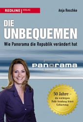 Die Unbequemen: Wie Panorama die Republik verändert hat