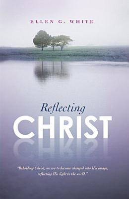Reflecting Christ PDF
