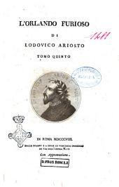 L'Orlando furioso di Lodovico Ariosto tomo primo [-quinto]: Volume 5