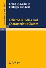 Foliated Bundles and Characteristic Classes PDF
