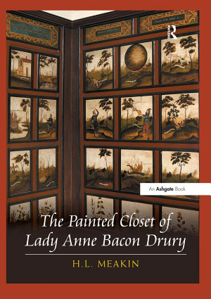 The Painted Closet of Lady Anne Bacon Drury PDF