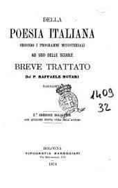 Della poesia italiana secondo i programmi ministeriali ad uso delle scuole breve trattato del P. Raffaele Notari