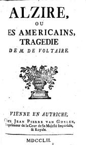 Alzire, ou Les Americains,