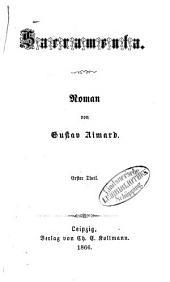 Sacramenta: Roman von Gustav Aimard, Band 1