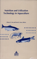 Nutrition and Utilization Technology in Aquaculture PDF
