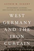 West Germany and the Iron Curtain PDF