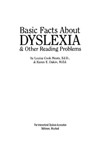 Basic Facts about Dyslexia   Other Reading Problems