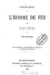 L' homme de fer: Par Paul Féval, Volume3