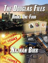 The Douglas Files:: Books 1-4
