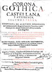 Corona Gothica, Castellana y Austriaca: Volumen 2
